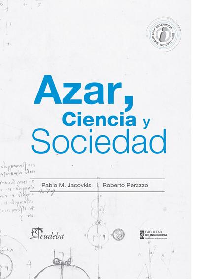 Azar, ciencia y sociedad