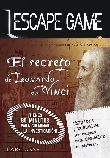 ESCAPE GAME. EL SECRETO DE LEONARDO DA VINCI.