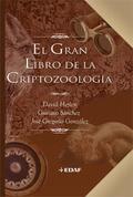 EL GRAN LIBRO DE LA CRIPTOZOOLOGÍA.