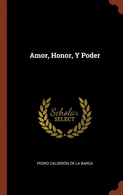 AMOR, HONOR, Y PODER