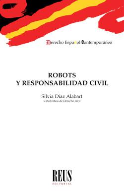 ROBOTS Y RESPONSABILIDAD CIVIL.