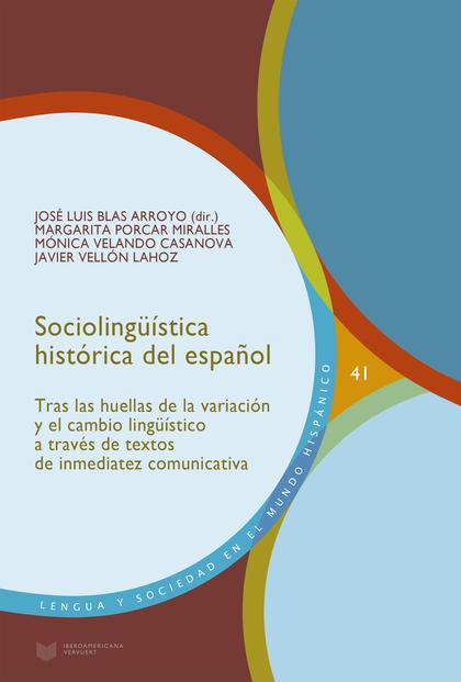 SOCIOLINGUISTICA HISTORICA DEL ESPAÑOL.
