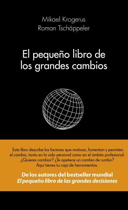 EL PEQUEÑO LIBRO DE LOS GRANDES CAMBIOS.