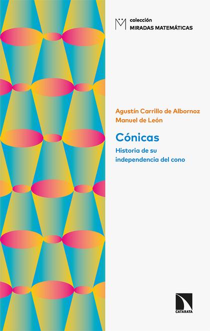 CÓNICAS. HISTORIA DE SU INDEPENDENCIA DEL CONO