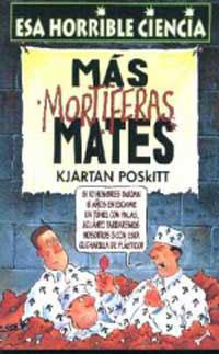 MAS MORTIFERAS MATES