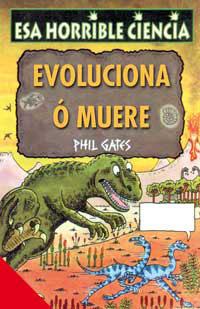 EVOLUCIONA O MUERE