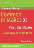 COMMON MISTAKES AT FIRST CERTIFICATE AND HOW TO AV