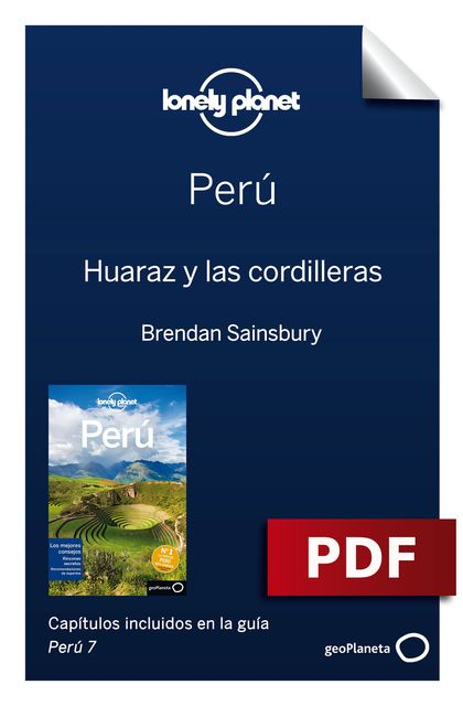 Perú 7_9. Huaraz y las cordilleras