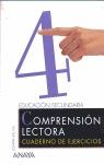 COMPRESIÓN LECTORA, ESO, 2 CICLO. CUADERNO DE EJERCICIOS 4