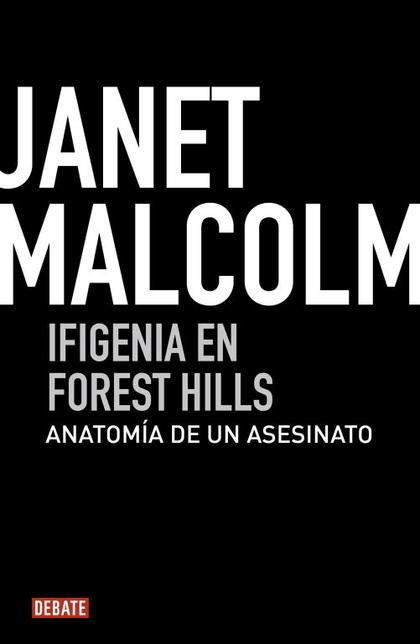 IFIGENIA EN FOREST HILLS. ANATOMÍA DE UN ASESINATO