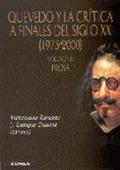 QUEVEDO Y LA CRÍTICA A FINALES DEL SIGLO XX (1975-2000).VOLUMEN II