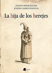 LA HIJA DE LOS HEREJES
