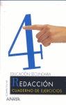 REDACCIÓN, ESO, 2 CICLO. CUADERNO DE EJERCICIOS 4