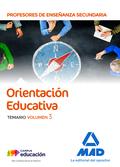 CUERPO DE PROFESORES DE ENSEÑANZA SECUNDARIA - ORIENTACIÓN EDUCATIVA. TEMARIO VO