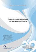 EDUCACIÓN LITERARIA Y ESTÉTICA EN LA ENSEÑANZA PRIMARIA