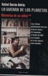 LA GUERRA DE LOS PLANETAS : MEMORIAS DE UN EDITOR