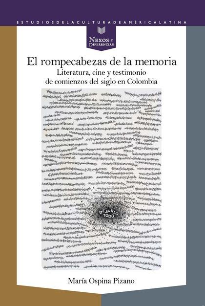 EL ROMPECABEZAS DE LA MEMORIA                                                   LITERATURA, CIN