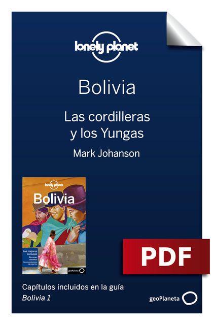 Bolivia 1_4. Las cordilleras y los Yungas