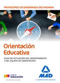 PROFESORES DE ENSEÑANZA SECUNDARIA. ORIENTACIÓN EDUCATIVA PLAN DE ACTUACIÓN DEL