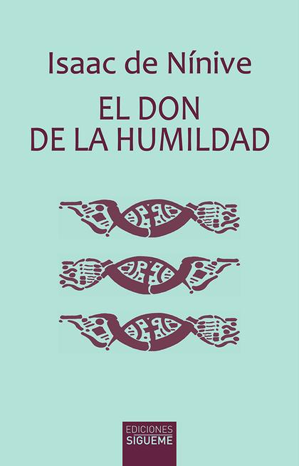 DON DE LA HUMILDAD, EL.