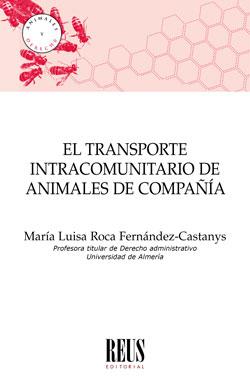EL TRANSPORTE INTRACOMUNITARIO DE ANIMALES DE COMPAÑÍA