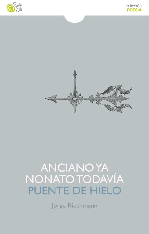 ANCIANO YA NONATO TODAVIA / PUENTE DE HIELO.