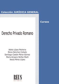 DERECHO PRIVADO ROMANO.