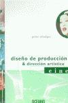 DISEÑO DE PRODUCCIÓN Y DIRECCIÓN ARTÍSTICA