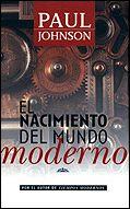 NACIMIENTO DEL MUNDO MODERNO EL