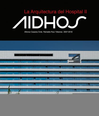 LA ARQUITECTURA DEL HOSPITAL II.