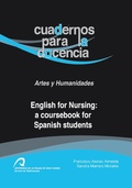 ENGLISH FOR NURSING : A COURSEBOOK FOR SPANISH STUDENTS