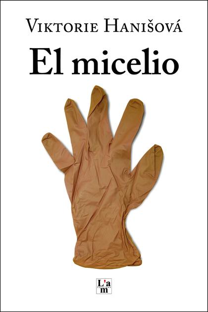 -EL MICELIO-
