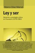LEY Y SER. DERECHO Y ONTOLOGÍA CRÍTICA EN FOUCAULT (1978-1984)