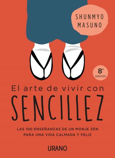 EL ARTE DE VIVIR CON SENCILLEZ                                                  100 ENSEÑANZAS
