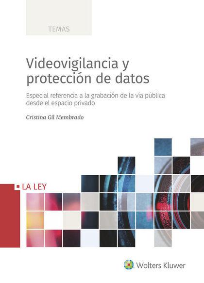 VIDEOVIGILANCIA Y PROTECCIÓN DE DATOS                                           ESPECIAL REFERE