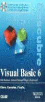 VISUAL BASIC 6 CLARO, CONCISO, FIABLE.