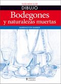 BODEGONES Y NATURALEZAS MUERTAS