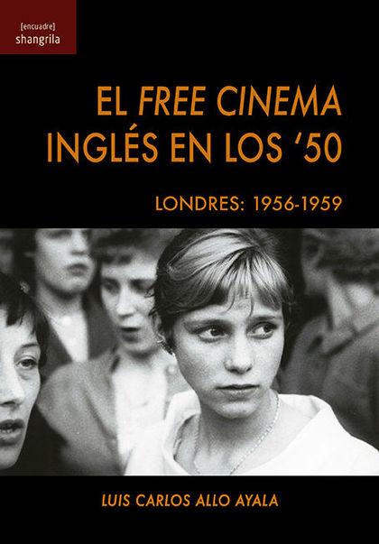 EL FREE CINEMA INGLÉS EN LOS ´50