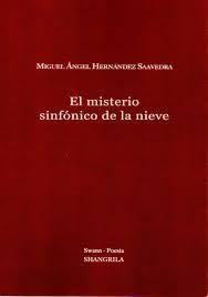 MISTERIO SINFONICO DE LA NIEVE,EL.