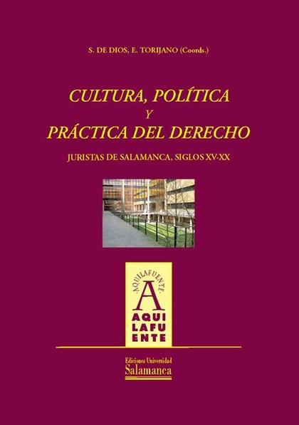 CULTURA, POLÍTICA Y PRÁCTICA DEL DERECHO
