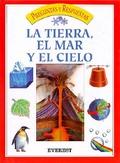 LA TIERRA, EL MAR Y EL CIELO