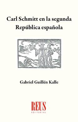 CARL SCHMITT EN LA SEGUNDA REPÚBLICA ESPAÑOLA.