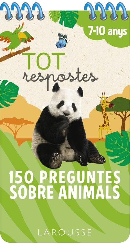 TOT RESPOSTES.150 PREGUNTES SOBRE ANIMALS.