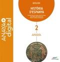 HISTÒRIA D ´ ESPANYA 2. BATXILLERAT. ANAYA + DIGITAL..