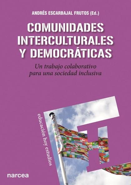 COMUNIDADES INTERCULTURALES Y DEMOCRÁTICAS : UN TRABAJO COLABORATIVO PARA UNA SOCIEDAD INCLUSIV