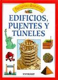 EDIFICIOS, PUENTES Y TÚNELES.