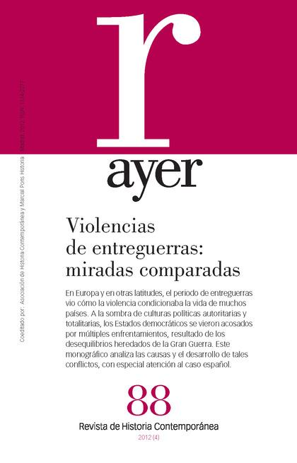 VIOLENCIAS DE ENTREGUERRAS : MIRADAS COMPARTIDAS