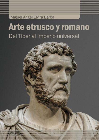 ARTE ETRUSCO Y ROMANO                                                           DEL TÍBER AL IM