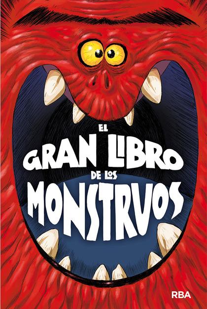 EL GRAN LIBRO DE LOS MONSTRUOS.