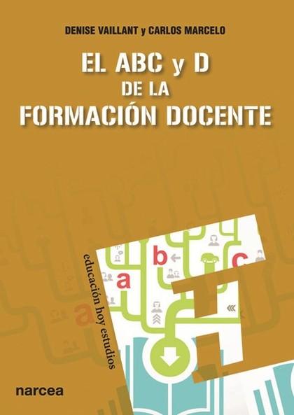 EL ABC Y D DE LA FORMACIÓN DOCENTE.